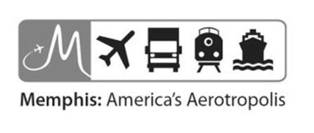 M MEMPHIS: AMERICA'S AEROTROPOLIS