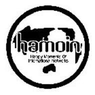 HAMOIN HAPPY MOMENTS OF INTERNATIONAL NETWORKS