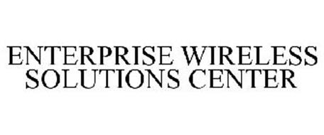 ENTERPRISE WIRELESS SOLUTIONS CENTER