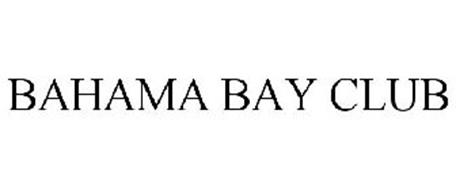 BAHAMA BAY CLUB