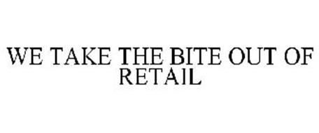 WE TAKE THE BITE OUT OF RETAIL
