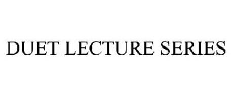 DUET LECTURE SERIES