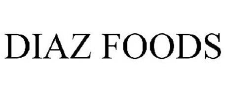 DIAZ FOODS Trademark of Diaz Wholesale and Manufacturing Co