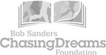 BOB SANDERS CHASING DREAMS FOUNDATION