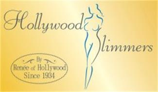 HOLLYWOOD SLIMMERS BY RENÉE OF HOLLYWOOD SINCE 1934