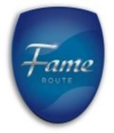 FAME ROUTE