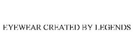 EYEWEAR CREATED BY LEGENDS