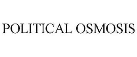 POLITICAL OSMOSIS