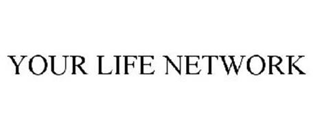 YOUR LIFE NETWORK