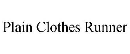 PLAIN CLOTHES RUNNER