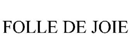 FOLLE DE JOIE
