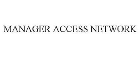MANAGER ACCESS NETWORK