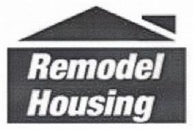 REMODEL HOUSING