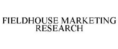 FIELDHOUSE MARKETING RESEARCH