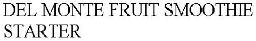 DEL MONTE FRUIT SMOOTHIE STARTER