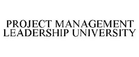 PROJECT MANAGEMENT LEADERSHIP UNIVERSITY