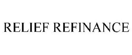 RELIEF REFINANCE