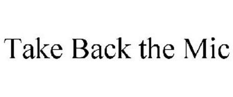 TAKE BACK THE MIC