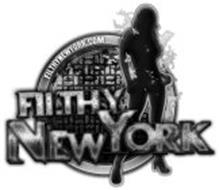 FILTHY NEW YORK FILTHYNEWYORK.COM