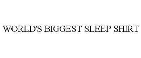 WORLD'S BIGGEST SLEEP SHIRT