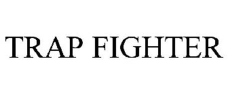 TRAP FIGHTER