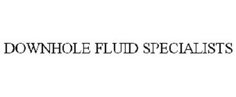 DOWNHOLE FLUID SPECIALISTS