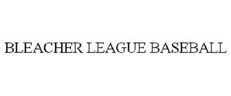BLEACHER LEAGUE BASEBALL