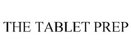 THE TABLET PREP