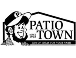 PATIO TOWN SINCE 1965 100S OF IDEAS FOR YOUR YARD P