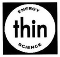 ENERGY SCIENCE THIN