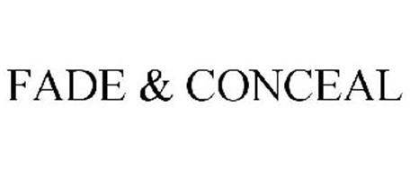 FADE & CONCEAL