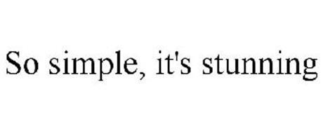 SO SIMPLE, IT'S STUNNING