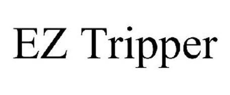 EZ TRIPPER