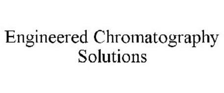 ENGINEERED CHROMATOGRAPHY SOLUTIONS