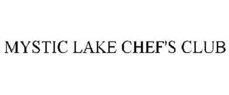 MYSTIC LAKE CHEF'S CLUB