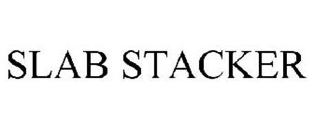 SLAB STACKER