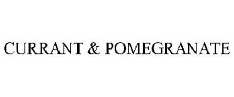 CURRANT & POMEGRANATE