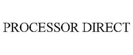 PROCESSOR DIRECT