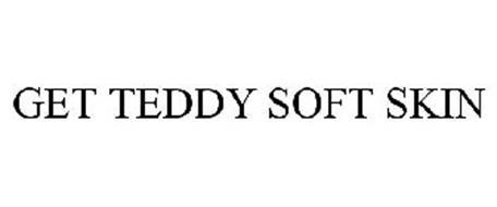 GET TEDDY SOFT SKIN