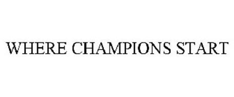 WHERE CHAMPIONS START
