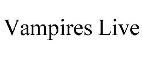 VAMPIRES LIVE