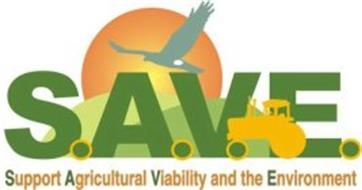S.A.V.E. SUPPORT AGRICULTURAL VIABILITY AND THE ENVIRONMENT