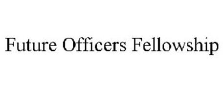 FUTURE OFFICERS FELLOWSHIP