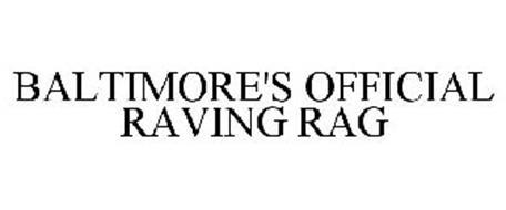 BALTIMORE'S OFFICIAL RAVING RAG