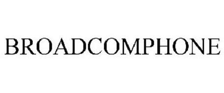 BROADCOMPHONE