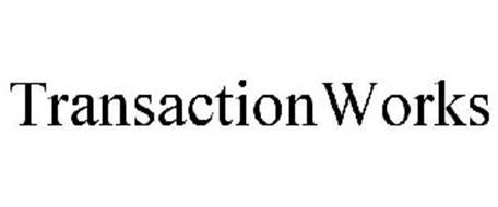 TRANSACTIONWORKS