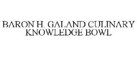 BARON H. GALAND CULINARY KNOWLEDGE BOWL