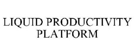 LIQUID PRODUCTIVITY PLATFORM