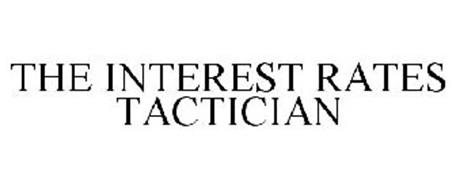 THE INTEREST RATES TACTICIAN