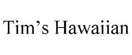 TIM'S HAWAIIAN